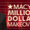 Macy's Million Dollar Makeover with Clinton Kelly