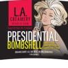 Marilyn Monroe Flavor in Presidential Bombshell
