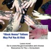 Black Henna Tattoos May Put You at Risk
