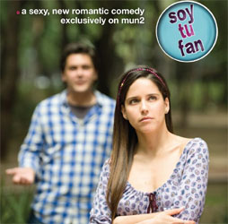 Mexico's Hit Series 'Soy Tu Fan' in the U.S.