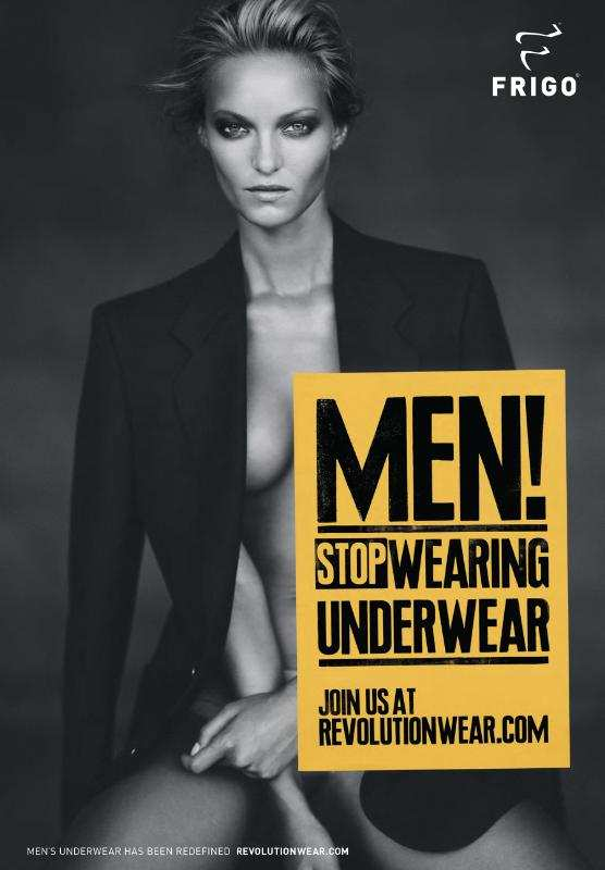 No Man Should Wear Underwear