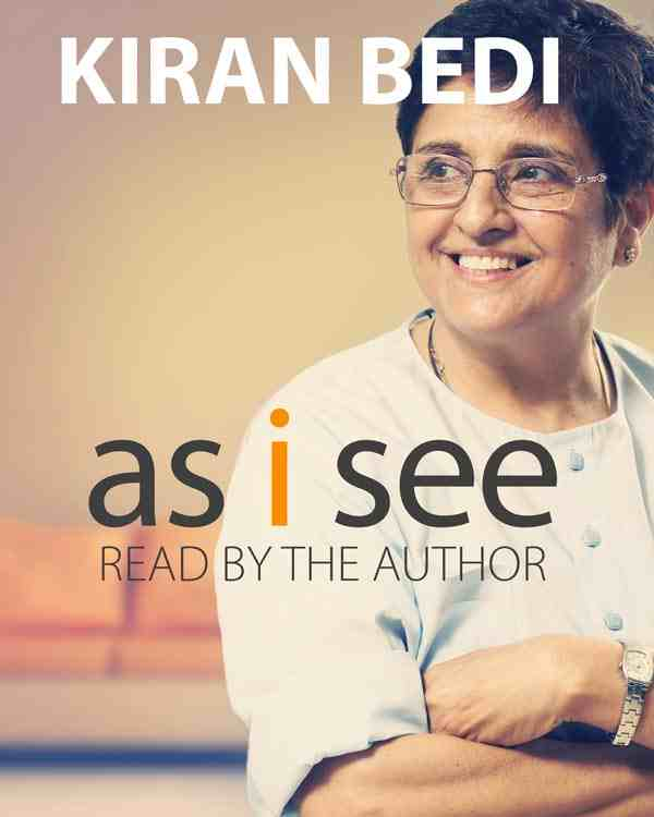 "Kiran Bedi Narrates Her First Audio Book ""As I See"""