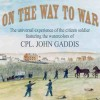 Civil War Museum Presents On the Way to War