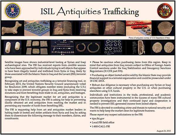 The FBI has released a flyer requesting help from art and antiquities market leaders in halting trade in looted and stolen artifacts from Syria and Iraq.