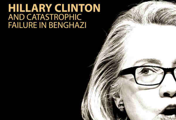 New Report: Hillary Clinton and the Benghazi Terrorist Attack