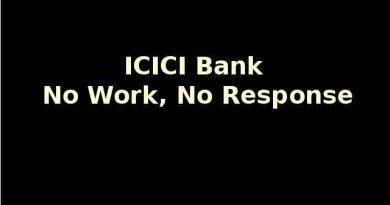 ICICI Bank - No Work, No Response