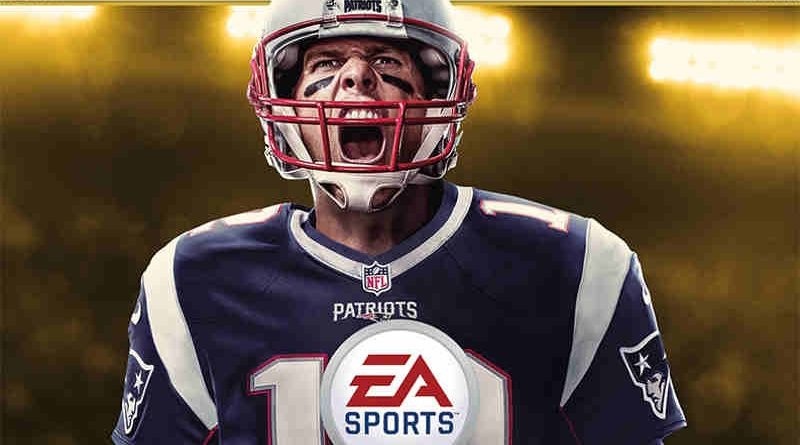 Tom Brady Named EA SPORTS Madden NFL 18 Cover Athlete