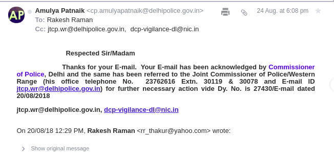 One of the many acknowledgments sent to me by Delhi Police, but no action has been taken by the police.