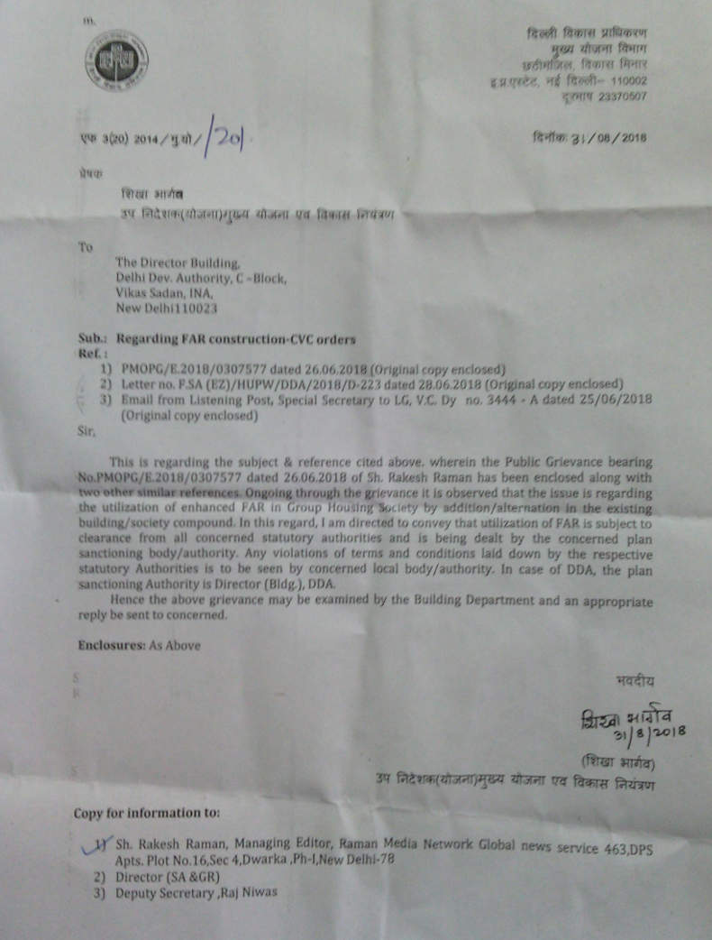 The Planning Department of DDA informed me that it has notified the Director (Building) of DDA about the FAR construction at DPS CGHS and the CVC orders.
