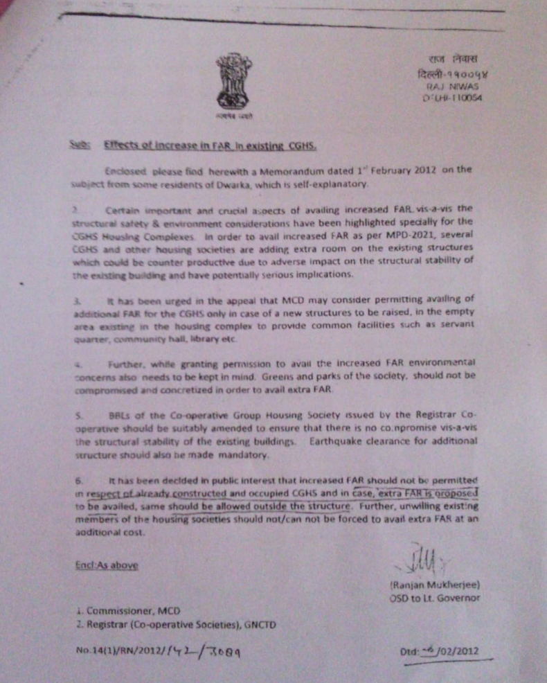 A notification from the office of the Lt. Governor of Delhi states that increased FAR is not permitted in already constructed and occupied cooperative group housing societies.