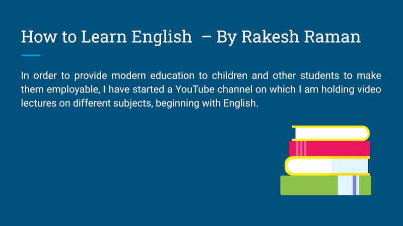 How to Learn English – By Rakesh Raman
