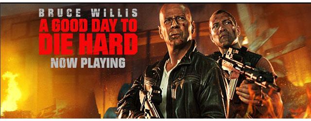 A Good Day To Die Hard - 20th Century Fox
