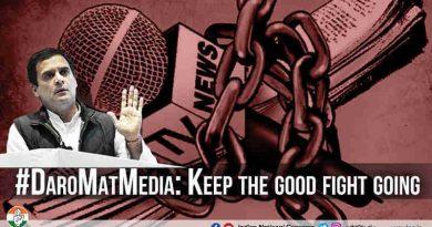 #DaroMatMedia: Keep the Good Fight Going - Rahul Gandhi