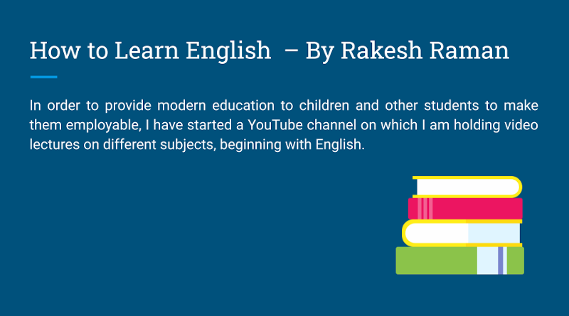 How to Learn English – By Rakesh Raman