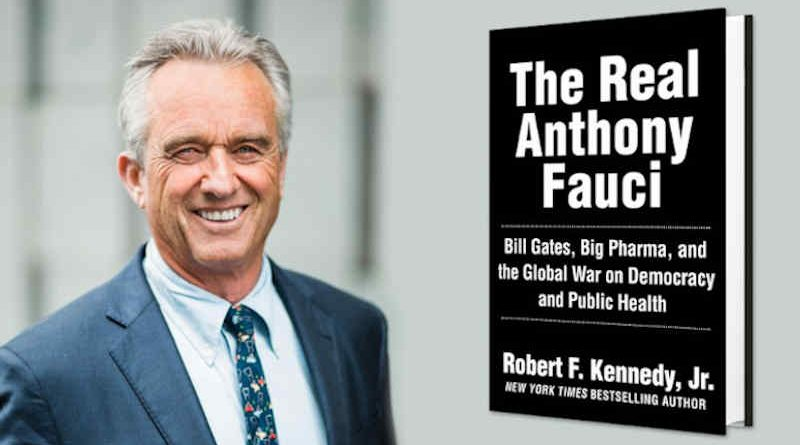 The Real Anthony Fauci: Bill Gates, Big Pharma, and the Global War on Democracy and Public Health by Children's Health Defense Chairman Robert F. Kennedy, Jr.